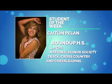 Student of the Week: Caitlin Pelan and Cash Cota of Roundup High School