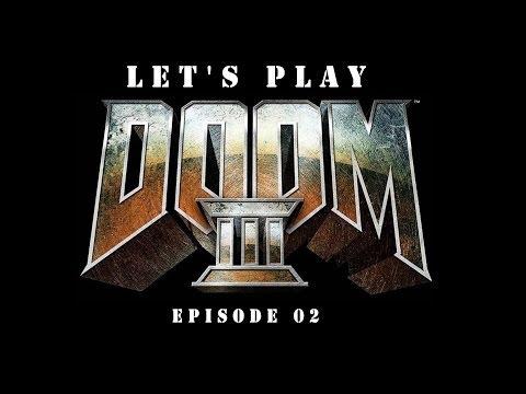 Let's play DOOM3 (episode02)