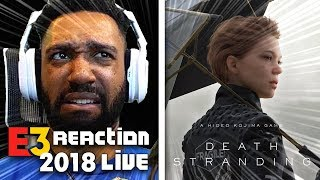 DEATH STRANDING LIVE REACTION! - SONY [E3 2018]
