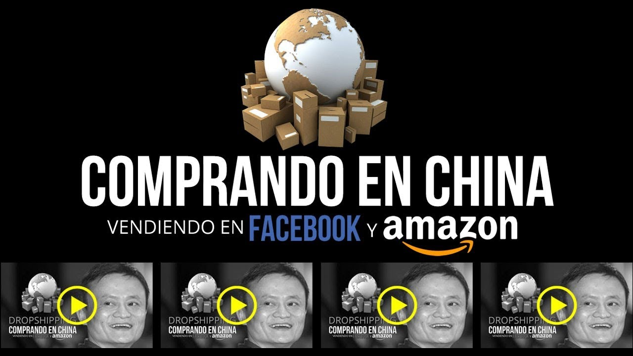 Comprando en China y Vendiendo en Amazon y Facebook | Importar de China