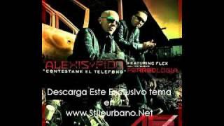 Alexis & Fido Ft Flex (Nigga) - Contestame El Telefono (Perreologia) [original]