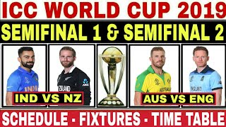 WORLD CUP 2019 SEMI FINAL SCHEDULE | ICC WORLD CUP 2019 SEMI FINAL MATCH, DATE, TIME TABLE, FIXTURES