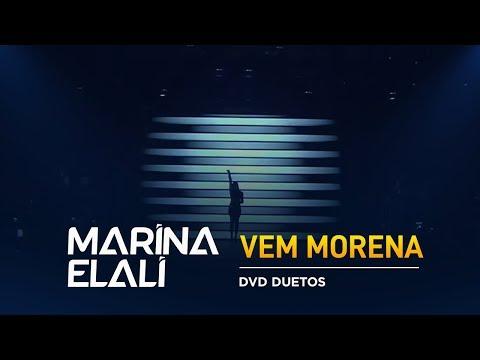 Marina Elali - Vem Morena (Ao Vivo)