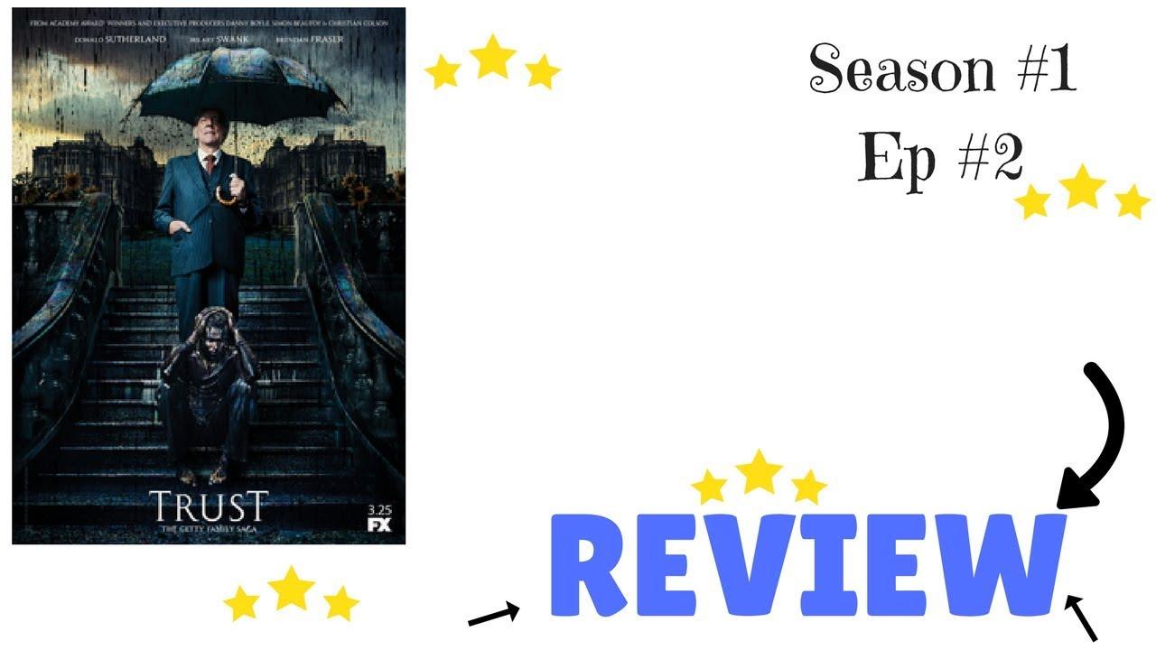 Download Trust Episode 2 Review Recap