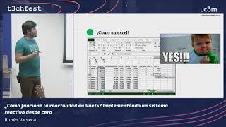 ¿Cómo funciona la reactividad en VueJS? Implementando un sistema reactivo desde cero | T3chFest 2019