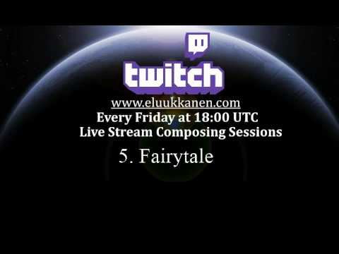 Fairy Tale - Twitch Music Composing Session 5