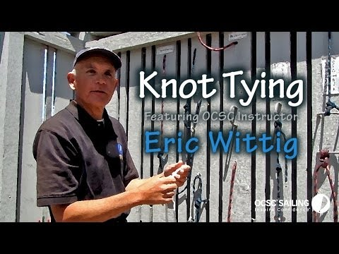 Knot Tying Seminar  |  OCSC SAILING  |  School and Club