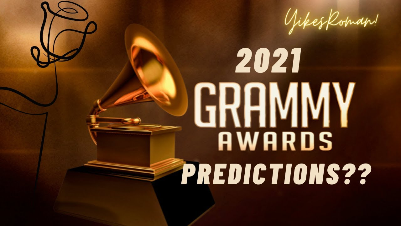2021 grammy nomination prediction youtube youtube