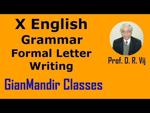 X English | Grammar | Formal Letter Writing by Nandini Ma'am