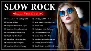 Best Slow Rock & Rock Ballads Songs Ever - The Best Rock Music 80s & 90s Collection of All Time