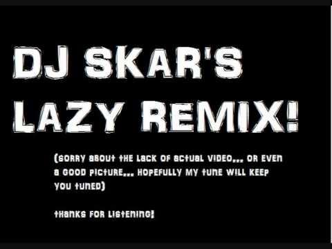 X-Press 2 - Lazy (DJ SKAR Dubstep Remix)