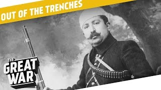 Why Did They Fight in Neutral Persia and Albania During WW1? I OUT OF THE TRENCHES