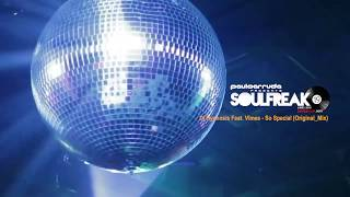 Soulfreak 19 by Paulo Arruda - Soulful Deep House Music