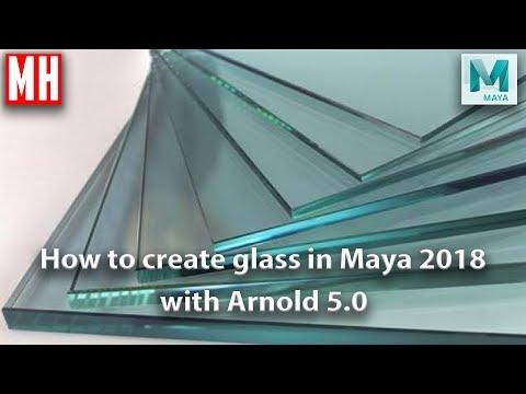 Creating Glass in Maya 2018 using Arnold 5.0