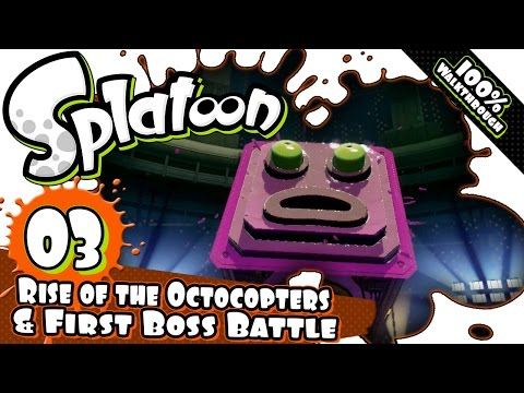 Splatoon Part 3 - Octo Valley 03: Rise of the Octocopters + 1st Boss 100% Walkthrough [HD1080p]