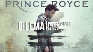 Dilema Prince Royce Lyrics
