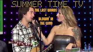 The Last Words/Blowin' In The Wind - Federico Borluzzi on Summer Time TV