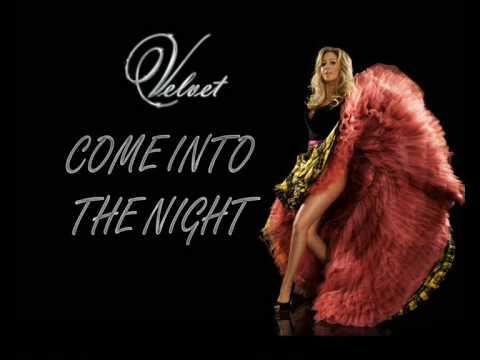 Velvet - Come Into The Night (FULL SONG HQ) + Lyrics