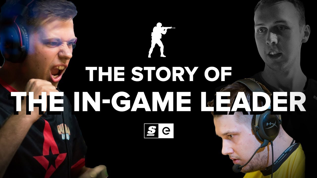The Story of The In-Game Leader (CS:GO)