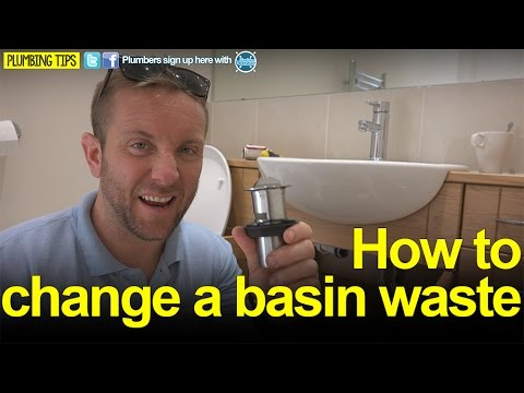 HOW TO CHANGE A BASIN WASTE - Plumbing Tips - Basics