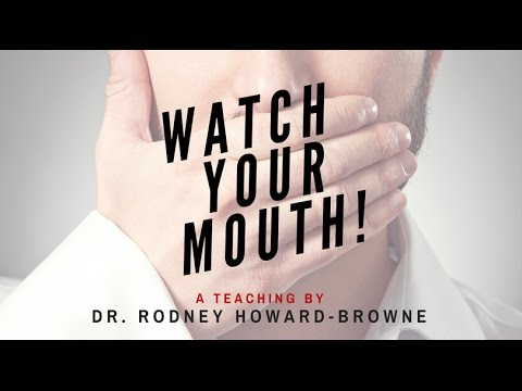 """Watch Your Mouth"" with Dr. Rodney Howard-Browne 