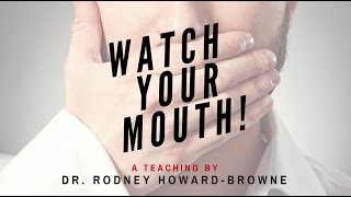 """Watch Your Mouth"" Rodney Howard-Browne 11-01-2015"