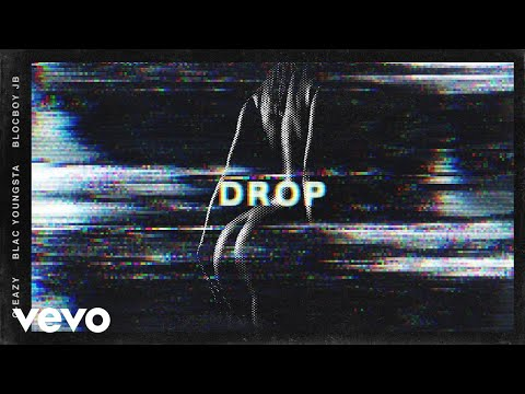 G-Eazy – Drop ft. Blac Youngsta, BlocBoy JB