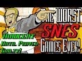 The WORST Super Nintendo (SNES) Games Ever Made! - INNOCENT Until Proven Guilty!