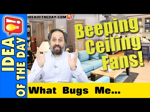 Beeping Ceiling Fans! Idea of the day #329 - YouTube