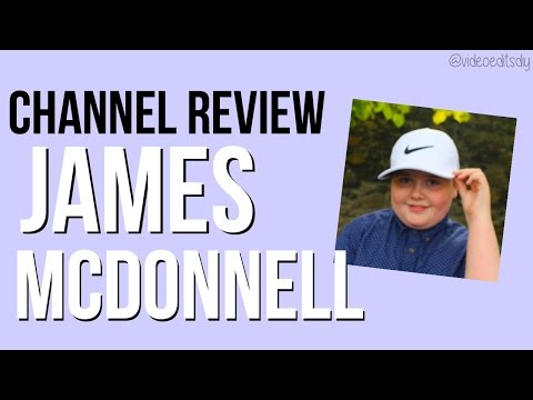 James McDonnell's Channel Review
