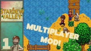 Stardew Valley Multiplayer with UniteTheClans - Episode 01 - A Joint Farm!
