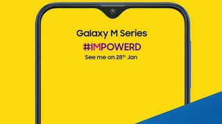 Samsung Galaxy M Series OFFICIAL Launch   Galaxy M Series Price, Release Date in INDIA