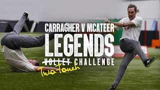 Carragher v McAteer: Legends Challenge 2019 | Carra's unbelievable finish