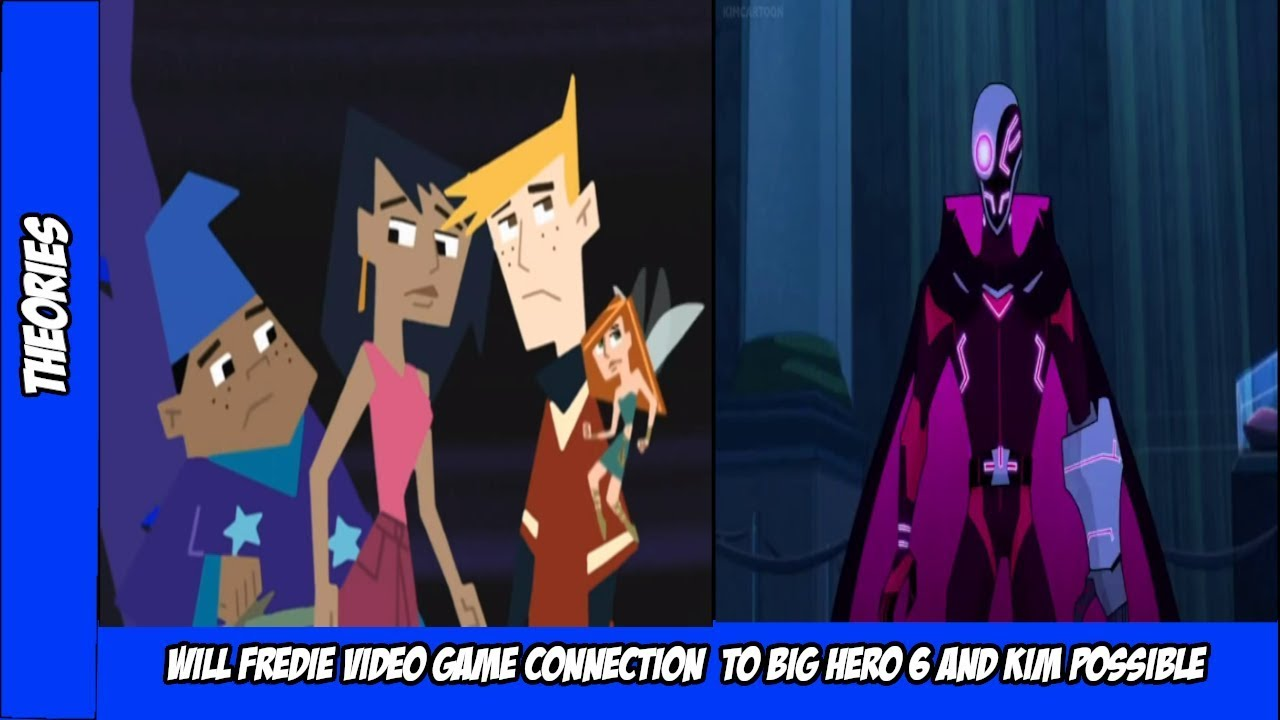 Will Freddie Video Game Connection To Big Hero 6 And Kim Possible Anjim 3 0 Let S Play Index