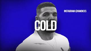 """""""Cold"""" Drake/Future/The Weeknd Low Life type beat Prod. by Dices"""