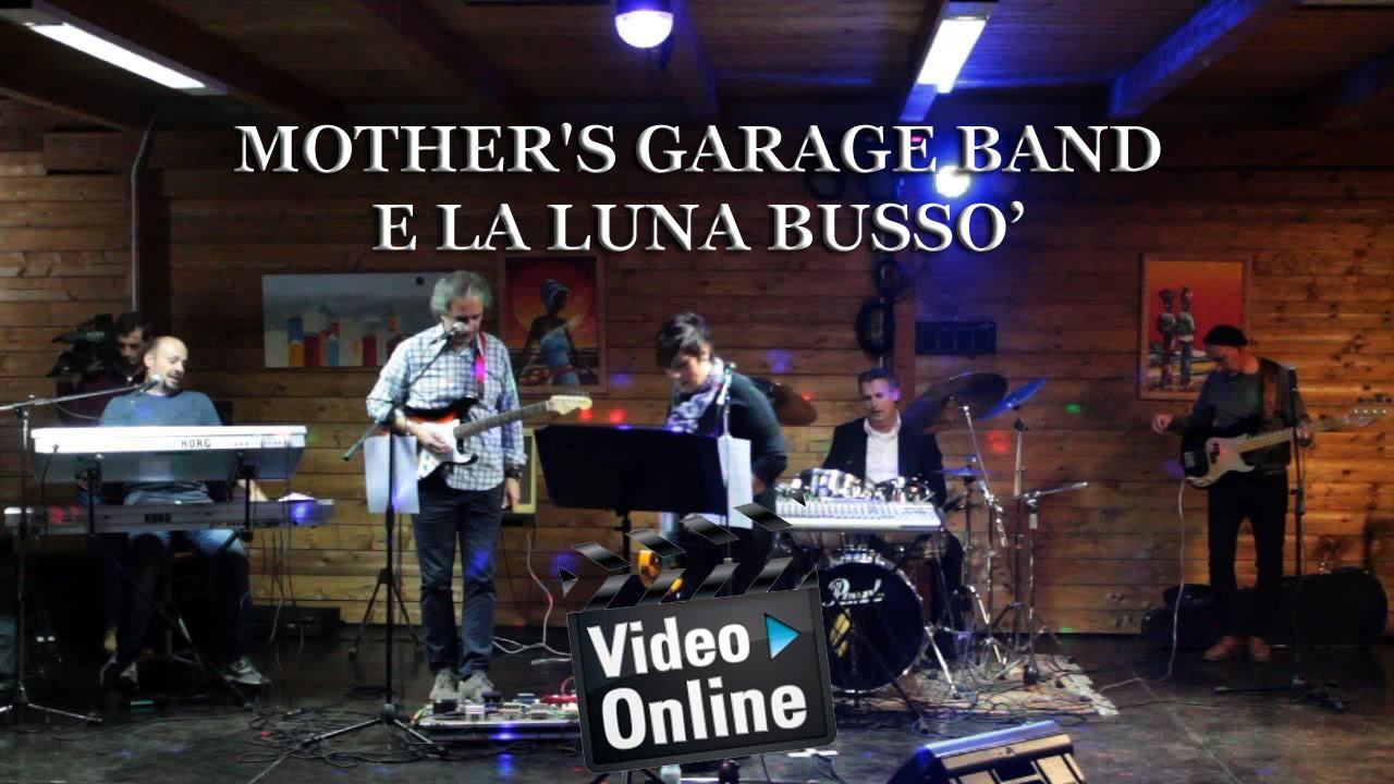 mother 39 s garage band e la luna buss youtube