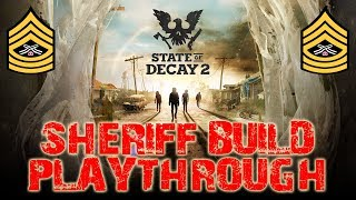 ☠️STATE OF DECAY 2 SHERIFF BUILD☠️ INTERACTIVE STREAM