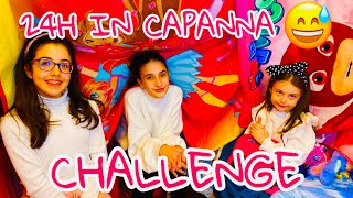 CHALLENGE 24h IN CAPANNA 😅⏰