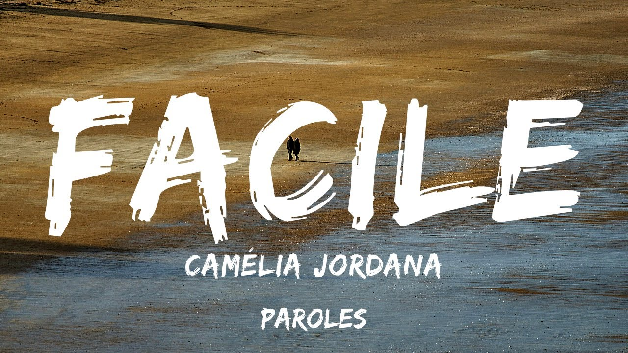 Download Camélia Jordana - Facile (Paroles)