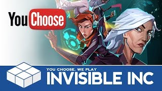 YouChoose - Invisible Inc. | PC Gameplay