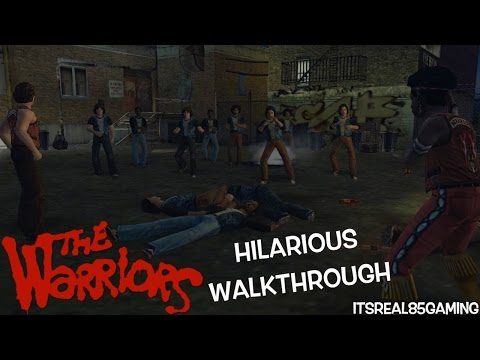 "FUNNY ""THE WARRIORS"" GAMEPLAY WITH ITSREAL85!"