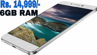 6GB RAM Android Smartphone Under 15000 Rs | 2017 | ( Hindi )
