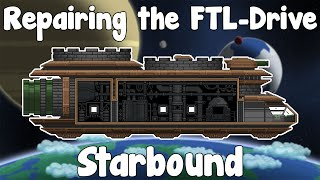 Repairing the FTL-Drive , Progression - Starbound Guide Unstable/Nightly Build