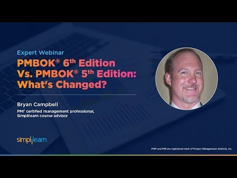 PMBOK 6th Edition vs PMBOK 5th Edition - What's Changed | PMP Training Video | Simplilearn
