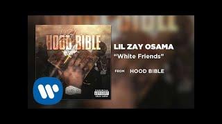 Lil Zay Osama White Friends Audio.mp3