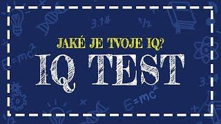 IQ TEST   Zjisti jaké je tvoje IQ