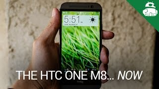 The HTC One M8... Now