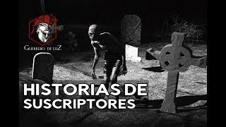 HISTORIAS DE TERR0R ENVIADAS POR SUSCRIPTORES | REALES
