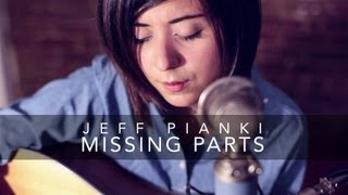 Repeat youtube video Missing Parts - Jeff Pianki (Cover) by Daniela Andrade