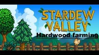 Stardew Valley - Hardwood Farming - Farming Guide - Secret Forest